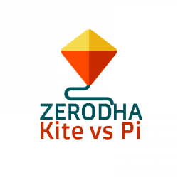 Zerodha Kite vs Pi