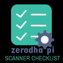 Zerodha Pi Scanner checklist
