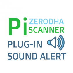 Zerodha Pi Scanner Sound Alert